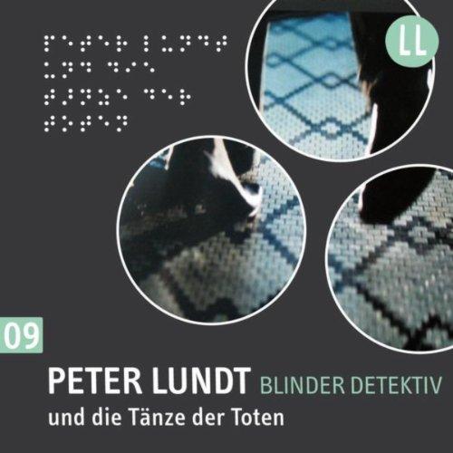 (9) Peter Lundt und die Tänze der Toten (Dieser Tanz)