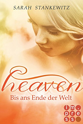 Heaven 3: Bis ans Ende der Welt