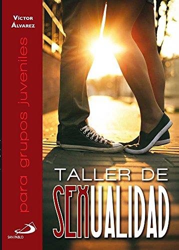 Taller de sexualidad para grupos juveniles por Víctor Álvarez