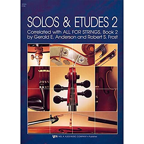 Solos and Etudes 2: For Viola correlated with all for Strings Vol.2