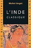 Telecharger Livres L Inde classique Guides Belles Lettres des civilisations t 5 (PDF,EPUB,MOBI) gratuits en Francaise