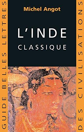 LInde classique (Guides Belles Lettres des civilisations t. 5)