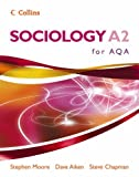 Sociology A2 for AQA (Sociology for AS/A2)