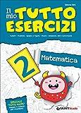 Scarica Libro Il mio tutto esercizi matematica Per la Scuola elementare 2 (PDF,EPUB,MOBI) Online Italiano Gratis