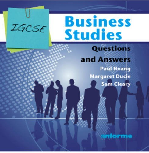 IGCSE Business Studies Questions and Answers by Paul Hoang (2011-05-24)