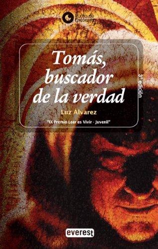 Tomas, Buscador de la Verdad (Punto de Encuentro (Editorial Everest)) par Luz Alvarez