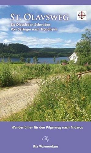 St. Olavsweg: Pilgerweg durch Schweden: Alle Infos bei Amazon