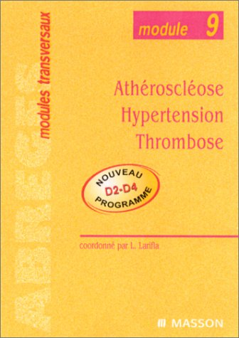 Module 9 : Athérosclérose-Hypertension-Thrombose