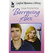 Borrowing Alex (Linford Romance Library)