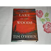 In the Lake of the Woods by Tim O'Brien (1996-11-18)