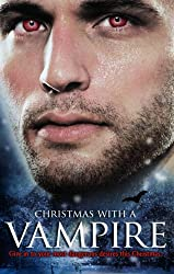 Christmas with a Vampire: A Christmas Kiss / The Vampire Who Stole Christmas / Sundown / Nothing Says Christmas Like a Vampire / Unwrapped (Mills & Boon Special Releases) by Merline Lovelace (2010-11-01)