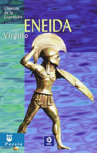 Eneida (Clásicos de la literatura universal) por Virgilio