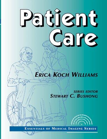 Patient Care (Essentials of Medical Imaging)