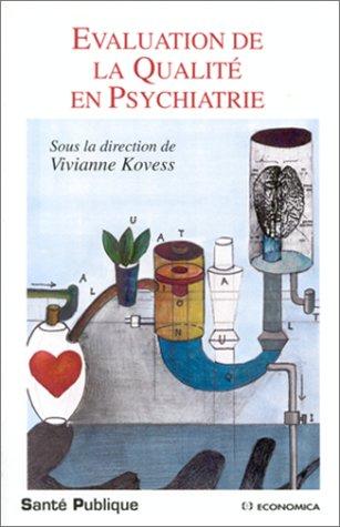 Evaluation de la qualité en psychiatrie par Vivianne Kovess