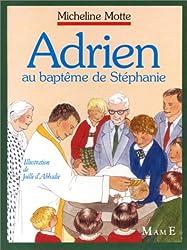 Adrien au baptême de Stéphanie