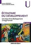 Economie du développement - 4e éd : Les enjeux d'un développement à visage humain (Économie)