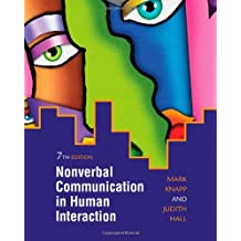 Nonverbal Communication in Human Interaction by Mark L. Knapp (2009-03-12)