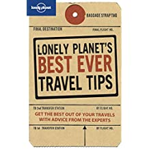 Lonely Planet's Best Ever Travel Tips  (Lonely Planet Best Ever Travel Tips)