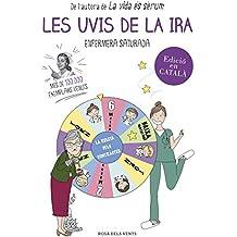 Les uvis de la ira (Catalan Edition)