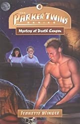 Mystery at Death Canyon (Parker Twins Mysteries)