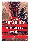 Quatre-vingt-dix secondes par Picouly