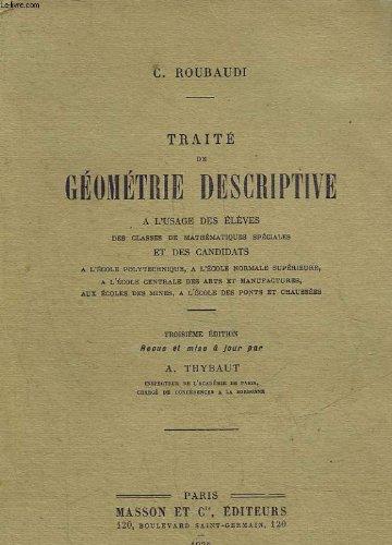 Traite de geometrie descriptive a l'...
