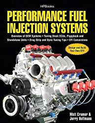 Performance Fuel Injection Systems HP1557: How to Design, Build, Modify, and Tune EFI and ECU Systems.Covers Components, Se nsors, Fuel and Ignition ... Tuning the Stock ECU, Piggyback and Stan by Matt Cramer (2010-08-03)