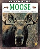 Best Animal World Mooses - Moose (Natural World) Review