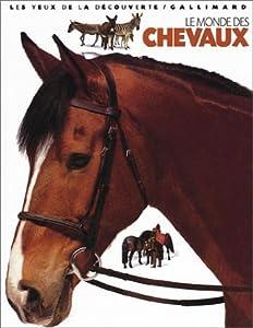 """Afficher """"Le monde des chevaux"""""""
