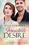 Irresistible Desire: Liebesroman (Manhattan Love Stories 3) (kindle edition)