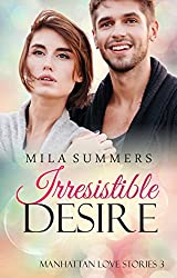 Irresistible Desire: Liebesroman (Manhattan Love Stories 3)