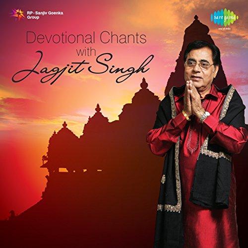 Devotional Chants with Jagjit ...