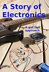 A Story of Electronics: A gut feel approach