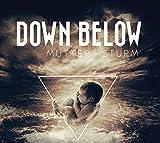 Songtexte von Down Below - Mutter Sturm