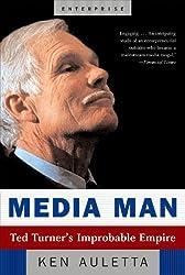 Media Man: Ted Turner's Improbable Empire (Enterprise (W.W. Norton Paperback))