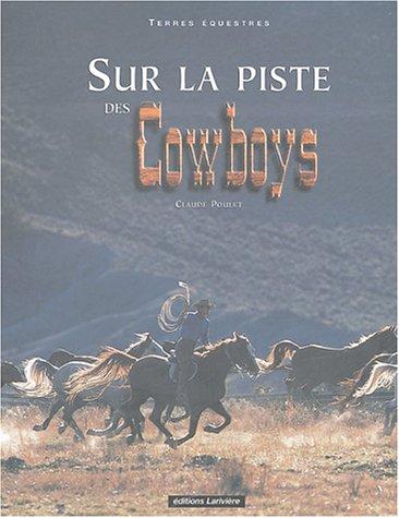 Sur la piste des Cowboys