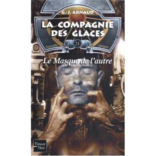 La compagnie des glaces, nouvelle époque, Tome 21 : Le Masque de l'autre