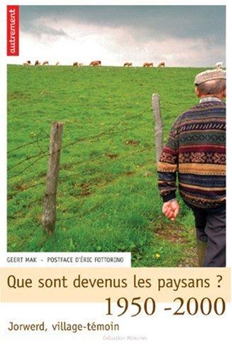 Que sont devenus les paysans ? : 1520-2000, Jorwed, village témoin