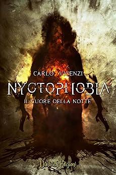 Nyctophobia 2: Il Cuore della Notte di [Vicenzi, Carlo]