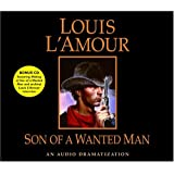 Son of a Wanted Man (Louis L'Amour)