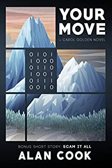 Your Move (Carol Golden Book 7) by [Cook, Alan]