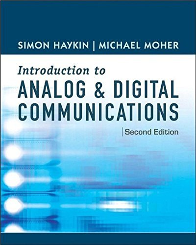 An Introduction to Analog and Digital Communications by Simon Haykin (2006-01-30)