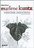 Marlene Kuntz. Visione distorta