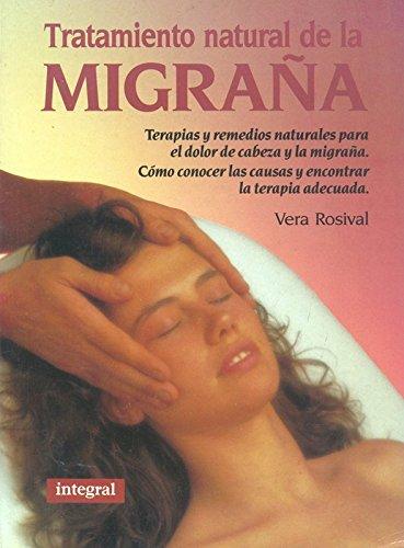 Descargar Libro Tratamiento natural de la migraña de Vera Rosival
