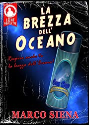 La Brezza dell'Oceano (Licht Novelette Vol. 2)