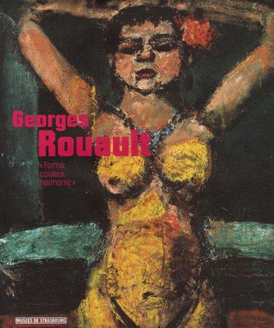 Georges Rouault Forme couleur harmonie par Fabrice Hergott