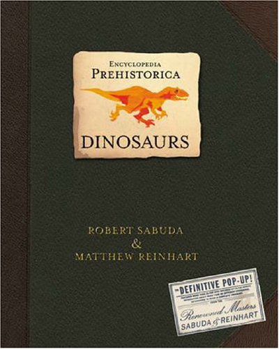 encyclopedia-prehistorica-the-definitive-pop-up-dinosaurs
