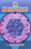 The Kabbalah Unveiled (Dover Books on the Occult)