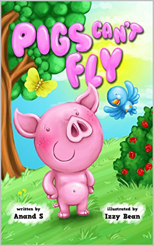 Pigs cant fly a humorous bedtime story for pre school nursery pigs cant fly a humorous bedtime story for pre school nursery fandeluxe Choice Image