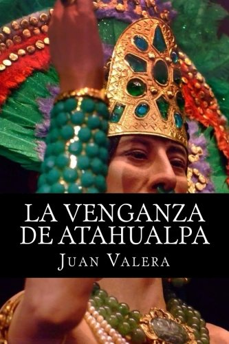 La Venganza de Atahualpa por Juan Valera